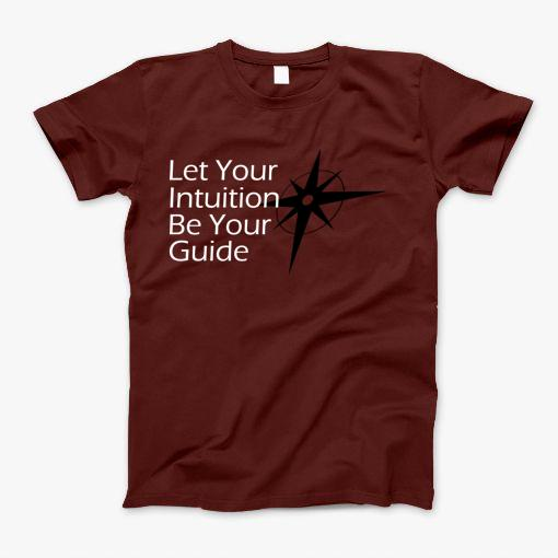Your instinct is your guide. It moves you. It tells you what to do. At all times it's working for you. But do you listen to it?   Do you shun it or question it?   Let it go. Let it be your guide and light your path.   Let your instinct be your guide.