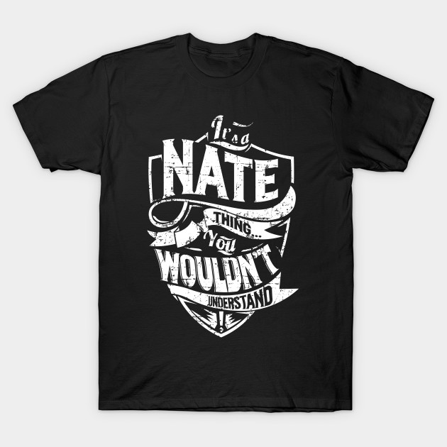 It's a/an NATE Thing. You Wouldn't Understand