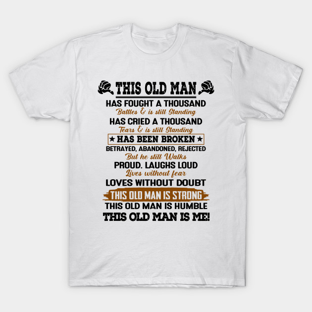 best design about This Old Man Is Strong This Old Man Is Humble This Old Man Is Me